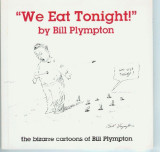 We Eat Tonight (1999) (signed with original drawing)