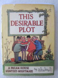 This Desirable Plot (1970) (signed)