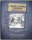 Classic Cowboy Cartoons The Early Years Vol. 3