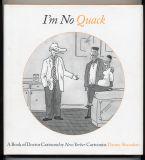 I'm No Quack (2005) (inscribed with original drawing)