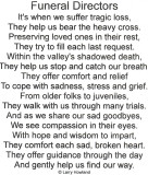 A nice poem to give to Funeral Directors and Staff