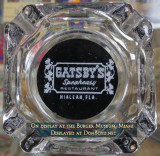 1970's-80's - ashtray from Gatsby's Speakeasy on Palm Springs Mile, Hialeah on display at the Burger Museum in Miami