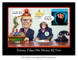 Donny Takes His Mensa IQ Test