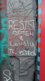 Resist Often and Loudly