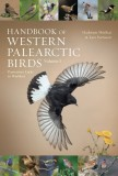 Handbook of Western Palearctic Birds - Passerines Vol. I