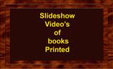 Video Slideshows of Books I've Printed