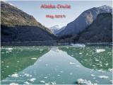Alaska Cruise May 2019