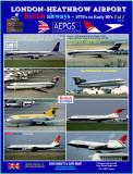 Vol.1 of 4 - British Airways at Heathrow 1970's to mid '80's.
