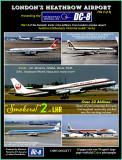 The McDonnell Douglas DC-8 at Heathrow.