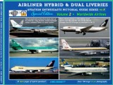 Airliner Hybrids & Dual Liveries - Worldwide Airlines Not yet available - Apr 2020.