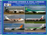 Airliner Hybrids & Dual liveries (Not yet available)