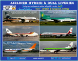 Airliner Hybrids & Dual liveries - Vol.1 - British and European Airlines. Now available!