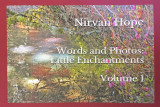 Words and Photos: Little Enchantments, Volume 1