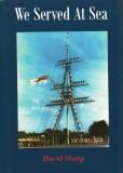BERT BEECH - BOOK OF INTEREST - WE SERVED AT SEA BY DAVID SHARP..jpg