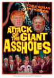 Attack Of The Giant Assholes