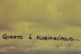 The 1986 slide show title : As for Florianópolis.