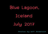 Blue Lagoon, Iceland (July 2017)