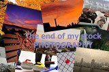 The end of my stock photography