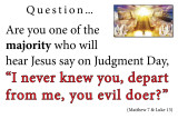 Judgment Day sign 36 x24.jpg Does Jesus Know You?