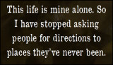 life - this life is mine alone.jpg