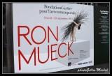 RON MUECK-Cartier Foundation in PARIS
