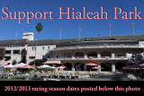 Support Hialeah Park, the 2015 race season ends March 2, 2015