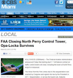 2013 - Miami's CBS-4 (WFOR-TV) still has it wrong as Opa-Locka