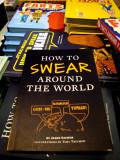 How to Swear Around The World !