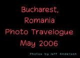 Bucharest, Romania (May 2006)