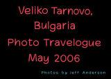 Veliko Tarnovo, Bulgaria (May 2006)