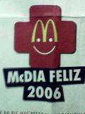 McDonalds e Mc Dia Feliz (em 2006 foi em 26.08)
