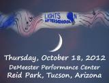 LIGHTS ON AFTERSCHOOL EVENT THURSDAY, OCTOBER 18, 2012