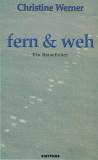 Fern & Weh, Ein Reisefieber