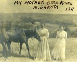 1911 - my grandmother Mrs. Maude LaMunion Boyd and Miss Kinne in North Dakota