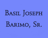 In Memoriam - Basil Joseph Barimo, Sr.