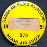 1951 - badge for Mike Ramis from Havana who participated in the Florida Air Pilots Association Miami Air Show