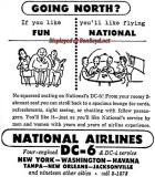 1948 - ad for National Airlines promoting their DC-6's and DC-4's to New York, Washington, Havana, Tampa, etc.