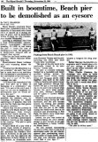 1984 - article about the historic South Beach Pier about to be demolished and never replaced