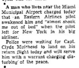 1952 - article about Eastern Air Lines pilot disturbing the peace at Miami Municipal Airport neighborhood