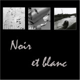 Noir & Blanc - Black & White
