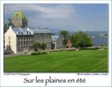 Summertime in Quebec city ...