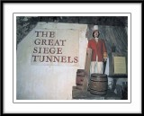 The great siege tunnels...