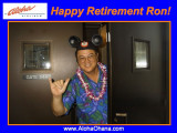 Aloha Ron!  Happy Retirement!