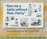 Get me a table without flies, Harry (1990) (signed)