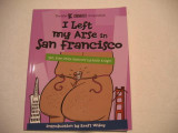 I Left My Arse In San Francisco (2008) (inscribed)