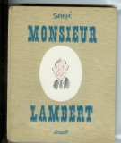 Monsieur Lambert (1965) (inscribed with original drawing)