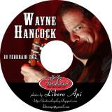 WAYNE HANCOCK @ Fun House Tattoo Club - 18/02/2012