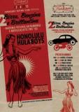 BIRRA, BENZINA E BRILLANTINA - Honolulu Hula Boys & Sery Lee @ Fun House Tattoo Club - 03/06/2012