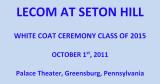 2011 - White Coat Ceremony (Doctor's White Coat)