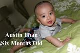 2011 - Austin Phan - Six Months Old